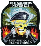 """!!DISC!!11"""" X 12"""" """"OLD SOLDIERS NEVER DIE"""" EMBOIDERED EMBLEM HP8258"""
