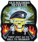 """!!DISC!!5"""" x 4-5/8"""" """"OLD SOLDIERS NEVER DIE"""" EMBOIDERED EMBL HP8417"""