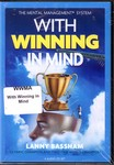 WITH WINNING IN MIND - AUDIO - BY LANNY BASSHAM (4 CDs) WWMA