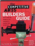 !!DISC!! THE COMPETITIVE AR15 BUILDERS GUIDE C15BG