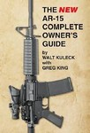 THE NEW AR-15 COMPLETE OWNER'S GUIDE - BOOK D111
